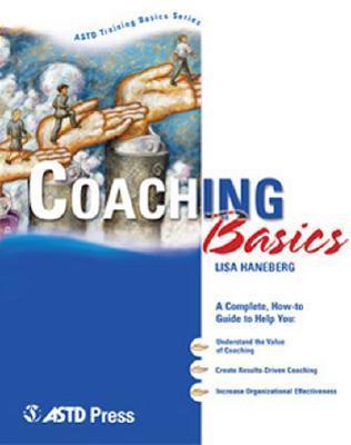 Coaching Basics  by  Lisa Haneberg