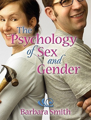 Psychology of Sex and Gender-  by  Barbara Smith