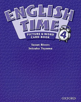 English Time 4: Picture & Word Card Book  by  Susan Rivers