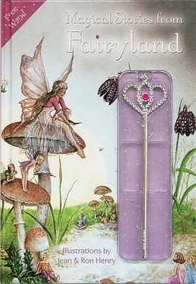 Magical Stories from Fairyland  by  Jean Henry