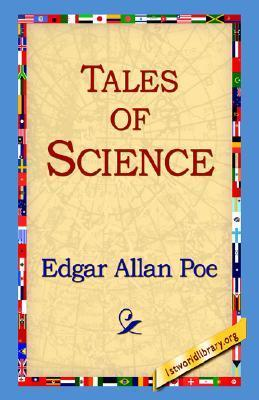 Tales of Science Edgar Allan Poe