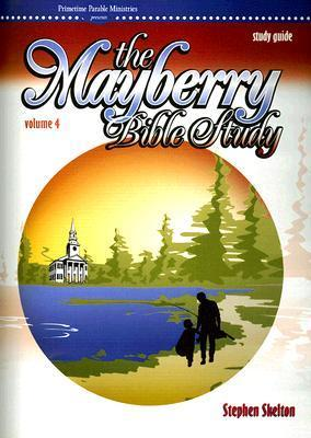 Mayberry Vol 4 Stdy Gd  by  Steven Skelton