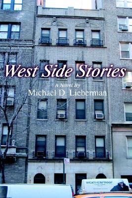 West Side Stories Michael D. Lieberman