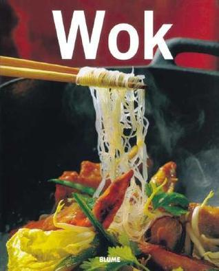 Wok (Cocina tendencias series) (Spanish Edition)  by  Blume