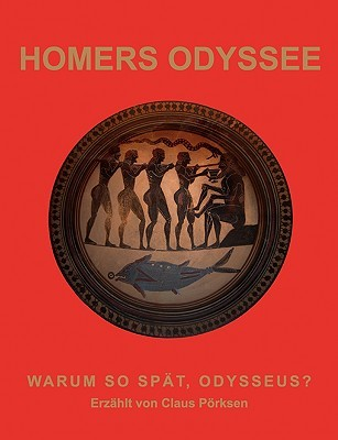 Homers Odyssee  by  Claus Prksen