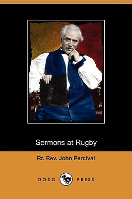 Sermons at Rugby  by  Rt Rev John Percival