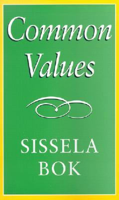 Common Values  by  Sissela Bok