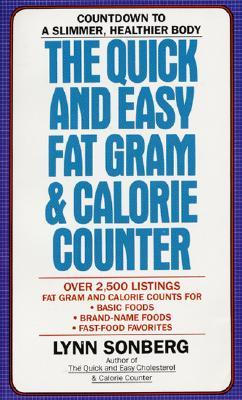 The Quick and Easy Fat Gram & Calorie Counter Lynn Sonberg