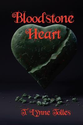 Bloodstone Heart (Blood Series, #4) T. Lynne Tolles