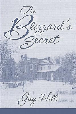 The Blizzards Secret  by  Guy Hill