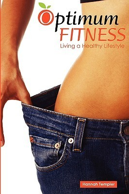 Optimum Fitness  by  Hannah Templer