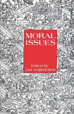 Moral Issues  by  Jan Narveson
