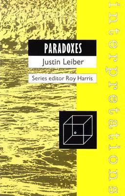 Paradoxes (Interpretations)  by  Justin Leiber