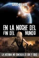En la noche del fin del mundo  by  Isaac Belmar