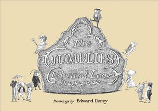 The Jumblies: Edward Gorey  by  Edward Gorey