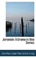 Jeremias. Eine dramatische Dichtung in neun Bildern Stefan Zweig