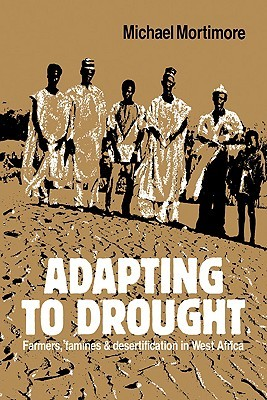 Roots in the African Dust: Sustaining the Sub-Saharan Drylands  by  Michael Mortimore