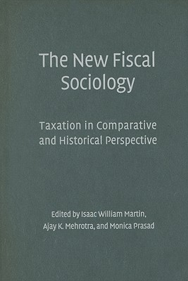 New Fiscal Sociology Isaac William Martin