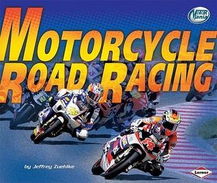 Motorcycle Road Racing Jeffrey Zuehlke