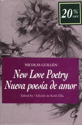New Love Poetry -OS  by  Nicholas Guillen
