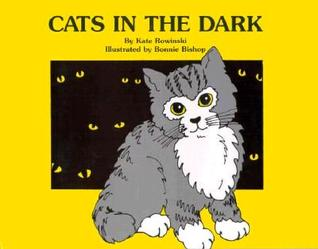 Cats in the Dark  by  Kate Rowinski
