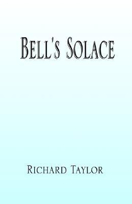 Bells Solace Richard Taylor