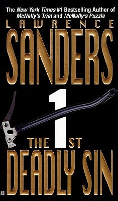 The First Deadly Sin (Deadly Sins, #2) Lawrence Sanders