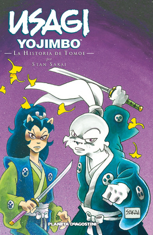 Usagi Yojimbo 22 La Historia de Tomoe  by  Stan Sakai