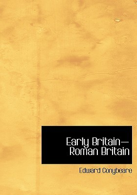 Early Britain-Roman Britain  by  Edward Conybeare