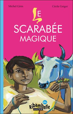 Le scarabée magique  by  Michel Girin