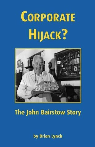 Corporate Hijack?  by  Brian Lynch