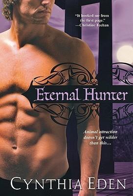 Eternal Hunter (Night Watch, #1) Cynthia Eden