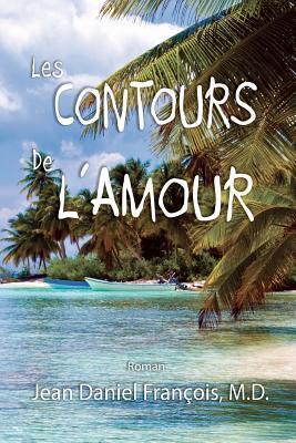 Les Contours de LAmour  by  Jean Daniel François