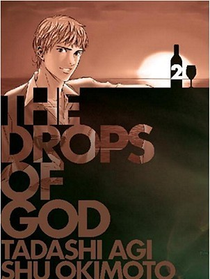 The Drops of God 2 (The Drops of God, #3-4)  by  Tadashi Agi