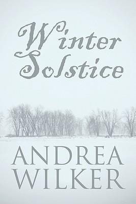 Winter Solstice  by  Andrea Wilker