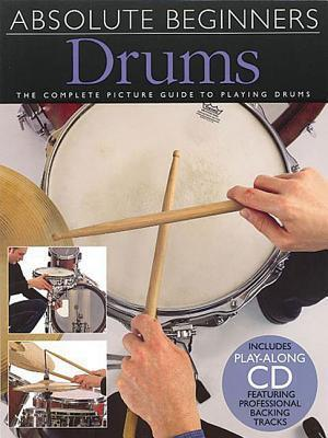 Drums: Absolute Beginners-Music book with CD David Zubraski