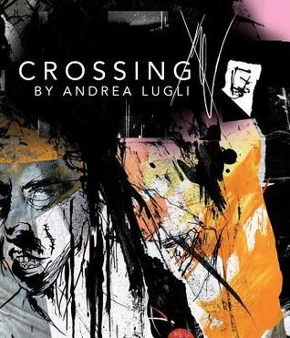 Crossing Andrea Lugli