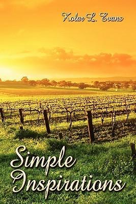 Simple Inspirations Kolar L. Evans