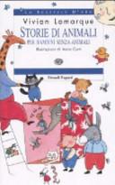 Storie di animali per bambini senza animali  by  Vivian Lamarque