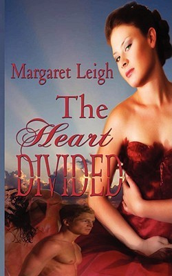 The Heart Divided Margaret Leigh