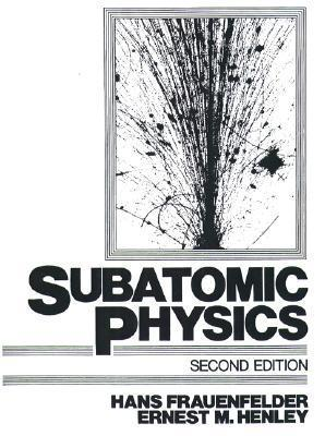 Subatomic Physics Hans Frauenfelder