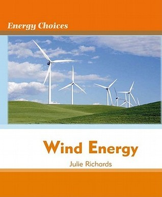 Wind Energy  by  Julie Richards