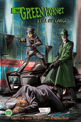The Green Hornet: Still at Large  by  Joe Gentile