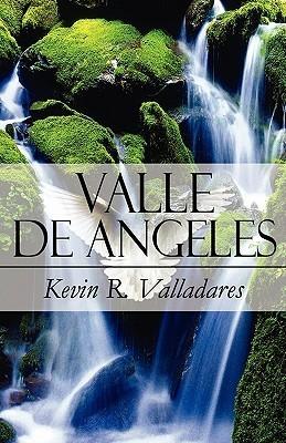 Valle de Angeles Kevin R. Valladares