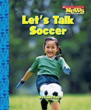Lets Talk Soccer Laine Falk