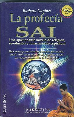 La Profecia Sai  by  Barbara Gardner