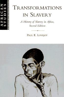 The Ideology of Slavery in Africa  by  Paul E. Lovejoy