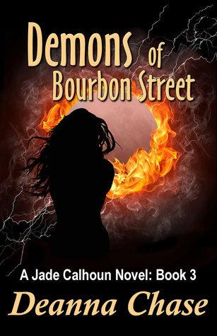 Demons of Bourbon Street (Jade Calhoun, #3)  by  Deanna Chase