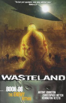 Wasteland Book 6: The Enemy Within Antony Johnston