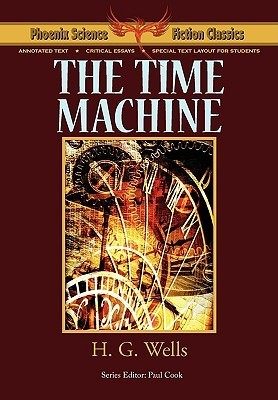 The Time Machine with Notes and Critical Essays H.G. Wells
